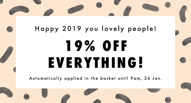 19% off everything!
