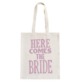 Here Comes the Bride - Wedding Tote Bag