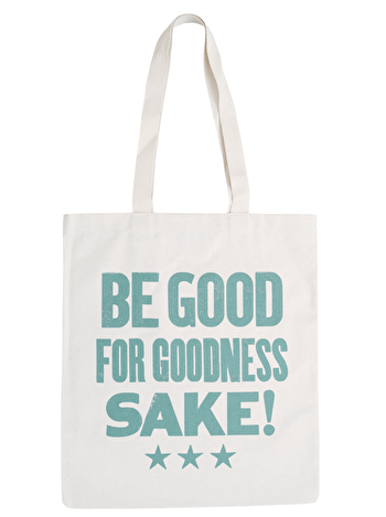 Photo of Be Good for Goodness Sake! - Cotton Tote Bag