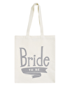 Bride To Be Grey - Wedding Tote Bag