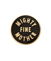 Mighty Fine Mother