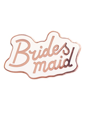 Bridesmaid - Enamel Pin