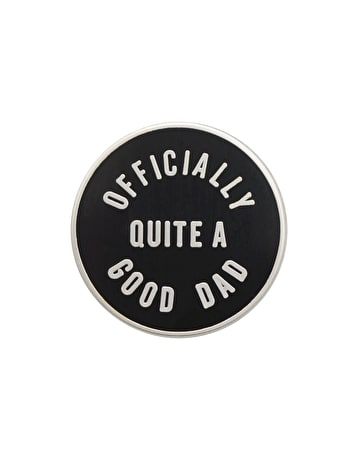 Officially Quite a Good Dad Enamel Pin | Father's Day Gift | Alphabet Bags