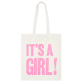 It's a Girl! - Cotton Tote Bag