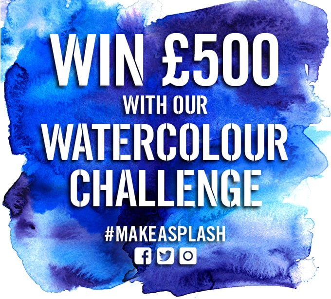 Past event: MAKE A SPLASH & WIN £500 | The Watercolour Challenge Returns for 2016