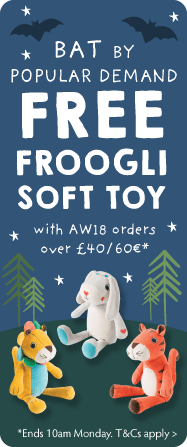 BAT BY POPULAR DEMAND... FREE FROOGLI SOFT TOY with AW18 orders over £40 / 60€