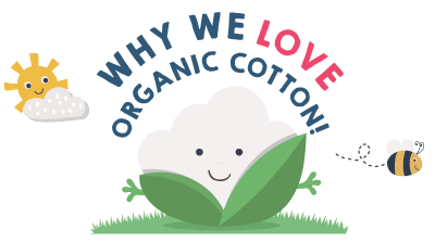 Why We Love Organic Cotton