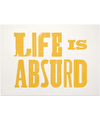 Life is Absurd