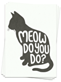 Meow Do You Do? - Postcards