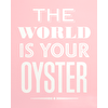 Your Oyster - Pink