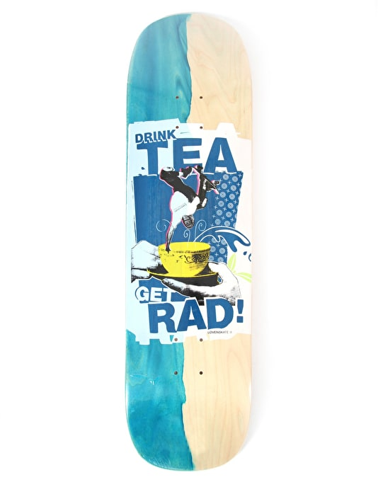 Lovenskate Drink Tea Get Rad Side Dip Dye Team Deck - 8.7""