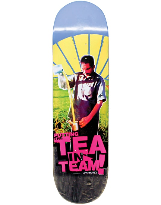 Lovenskate ...Tea in Team Deck - 8.25""