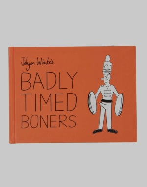 Badly Timed Boners Book