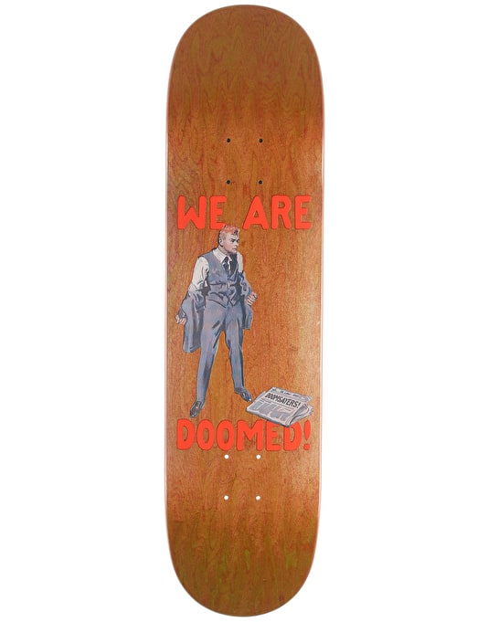 Doom Sayers We Are Doomed Deck Skateboard Deck - 8.28""