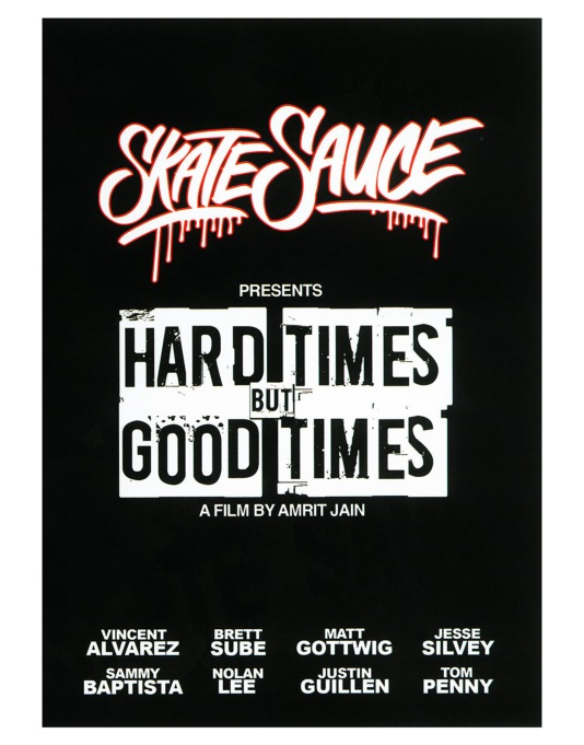 Skate Sauce Presents Hard Times But Good Times DVD