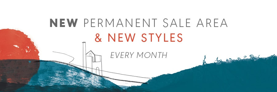 New Permanent Sale Area and New Styles Every Month