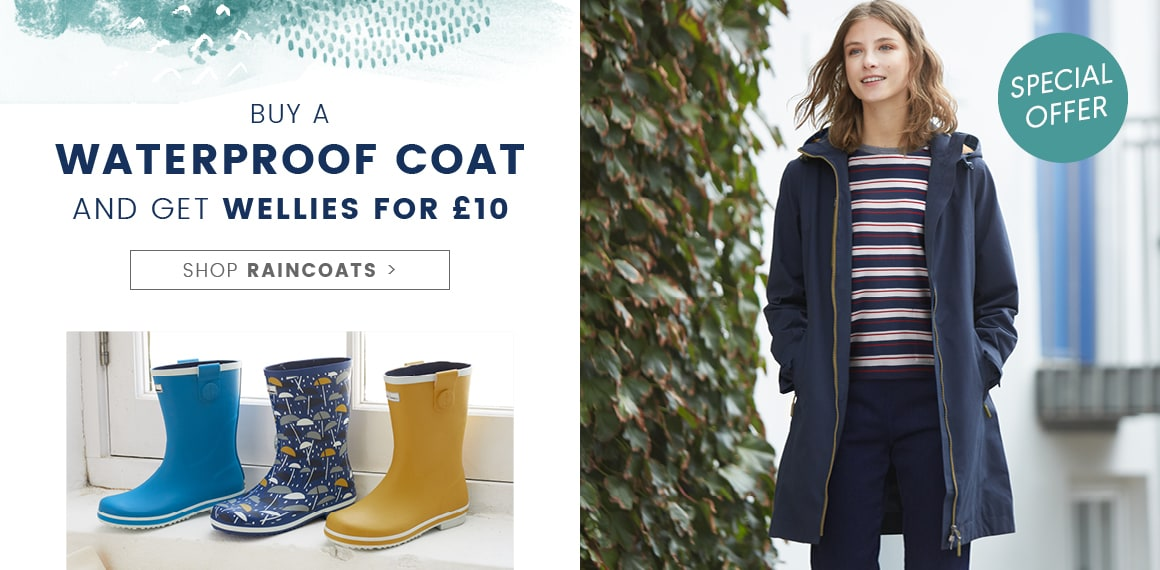 Buy a waterproof coat and get a pair of wellies for £10