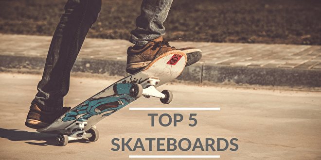 SkateHut's Top 5 Skateboard for Summer 2018