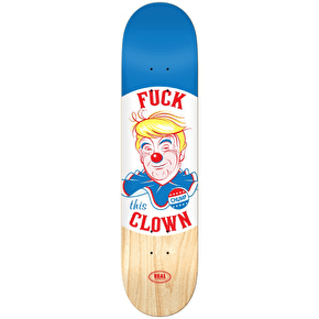 Real F**k This Clown Skateboard Deck - 8.25
