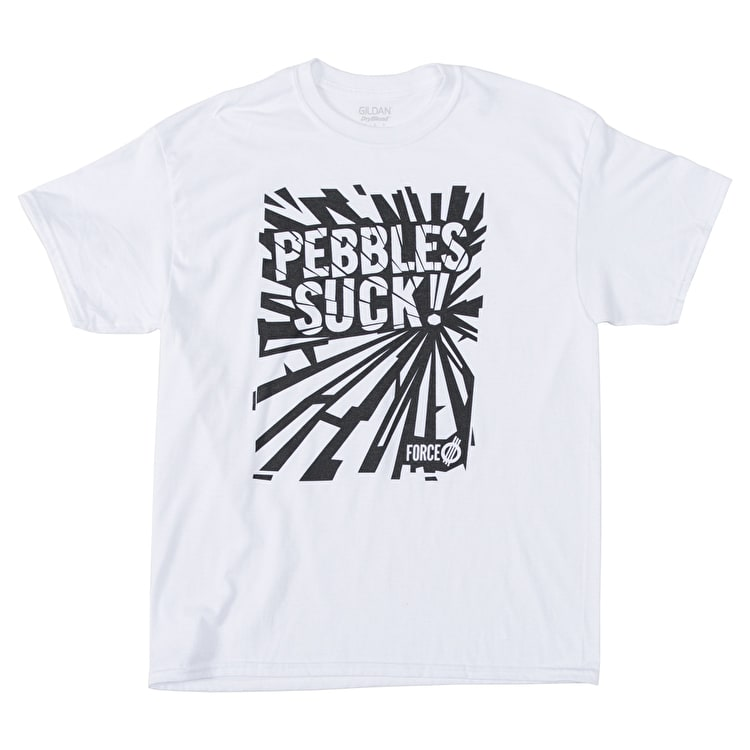 Force Pebbles Suck! T-Shirt